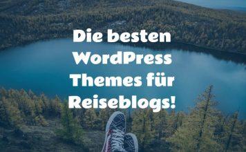 Wordpress Themes für Reiseblogs