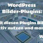 Bilder Plugins für WordPress