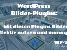 Bilder Plugins für WordPress