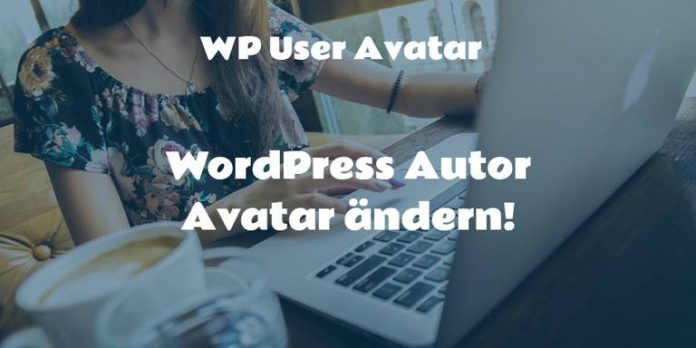 WordPress Autor Avatar wechseln