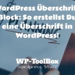 Überschriften-Block in WordPress