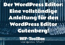 Der WordPress Editor Gutenberg
