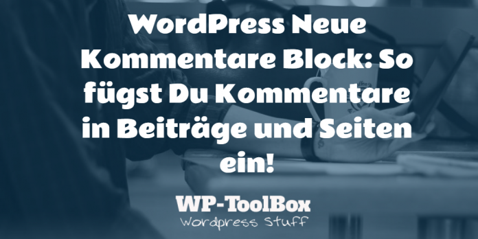 Kommentare in WordPress