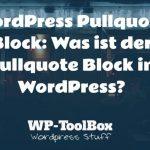Pullquote Block WordPress