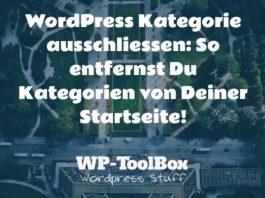 Ausschliessen von Kategorien in WordPress